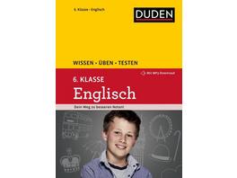 Wissen – Üben – Testen: Englisch 6. Klasse
